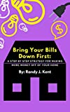 Bring Your Bills Down First