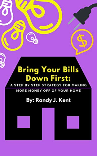 Bring Your Bills Down First by Randy Kent ebook deal
