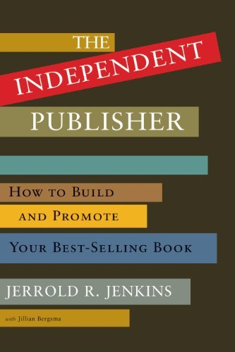 The Independent Publisher by Jerrold R. Jenkins (2012-10-15)