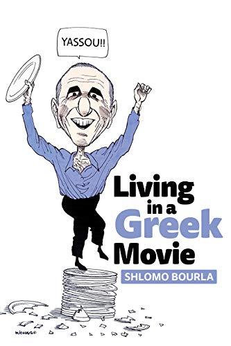 Living In A Greek Movie by Shlomo Bourla ebook deal