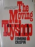 The Moving Toyship, Edmund Crispin, 0802754341