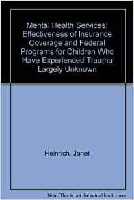 Mental Health Services: Effectiveness of Insurance ...