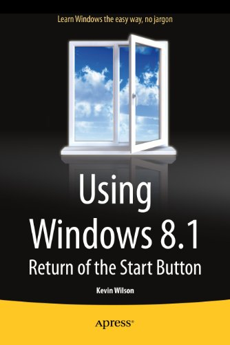 Download Using Windows 8.1: Return of the Start Button Pdf