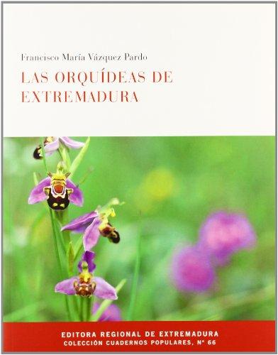Descargar Libro Orquideas De Extremadura, Las F.m. Vazqauez