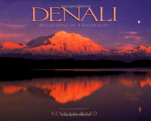 Denali : Reflections of a Naturalist