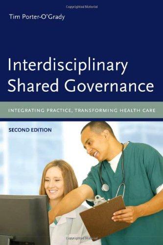 Interdisciplinary Shared Governance: Integrating Practice, Transforming Health Care by Brand: Jones n Bartlett Learning