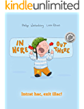 In here, out there! Intrat hac, exit illac!: Children's Picture Book English-Latin (Bilingual Edition/Dual Language)