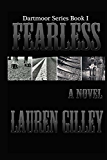 Fearless: The Complete Novel (Dartmoor Book 1)