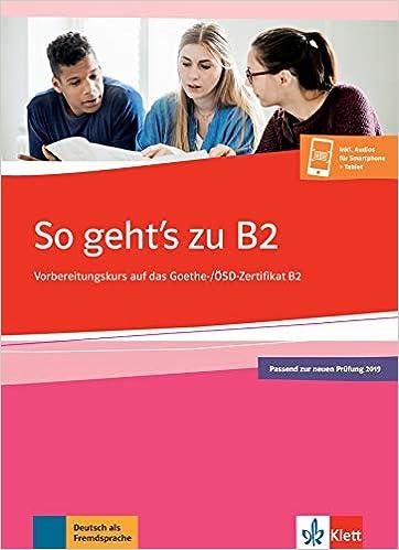 So Gehts Zu B2 übungsbuch Passend Zur Neuen Prüfung 2019