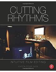 Cutting Rhythms: Intuitive Film Editing