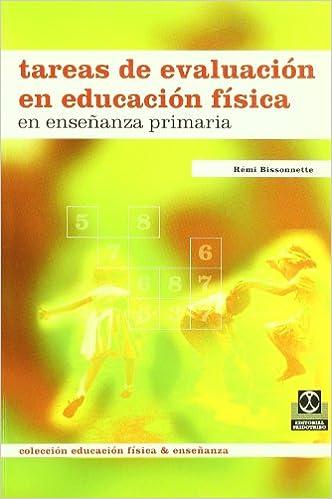Descargar gratis Tareas De Evaluacion En Educacion Fisica En Enseñanza Primaria - 9788480194754 Epub