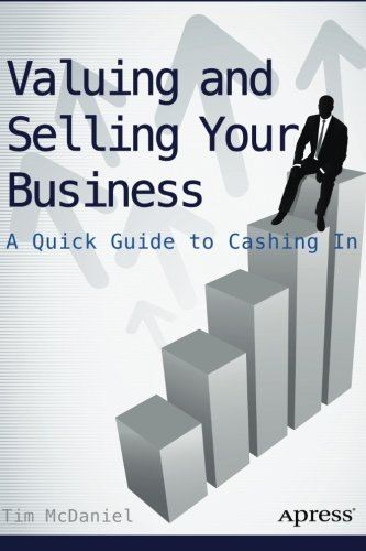 Valuing and Selling Your Business: A Quick Guide to Cashing In