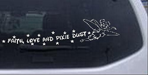 Tinkerbell Faith Love And Pixie Dust Girlie Car or Truck Window Laptop Decal Sticker -- White 14in X -