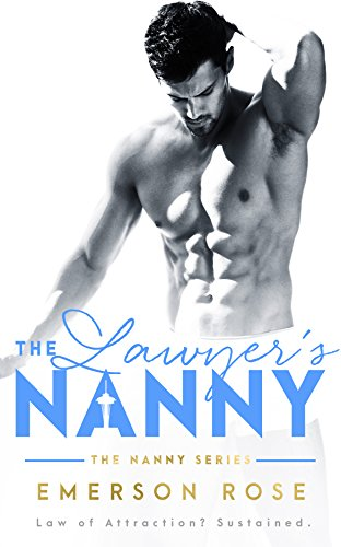 The Lawyer's Nanny - A Single Daddy Romance