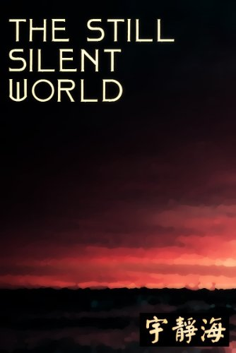 The Still, Silent World: Poems of the Tao
