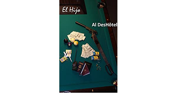 El Hijo (Smugglers of Colombia Book 3) (English Edition) eBook: DesHôtel, Al: Amazon.es: Tienda Kindle