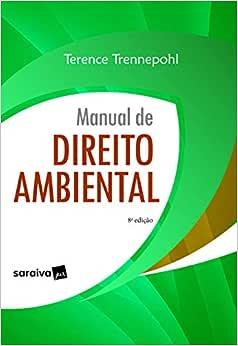 Manual de Direito Ambiental - 8ª edição de 2020