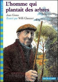 L'Homme Qui Plantait Des Arbres (French Edition) by Jean Giono (2002-04-17)