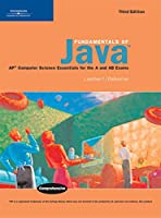 Fundamentals of Java: AP* Computer Science Essentials for the A & AB Exams