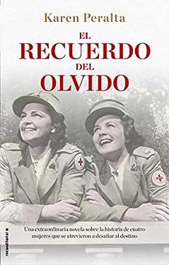 El recuerdo del olvido (Novela) (Spanish Edition)
