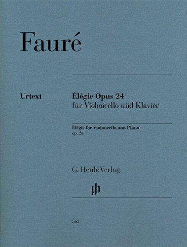 Fur Violoncello Und Klavier (Élégie Opus 24 für Violoncello und Klavier )