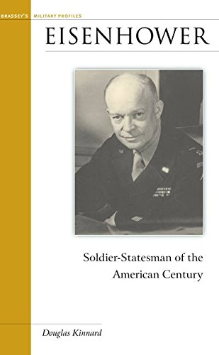 Eisenhower: Soldier-Statesman of the American Century (Military Profiles)