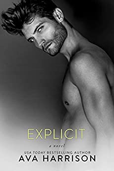 Explicit: A Novel by [Harrison, Ava]