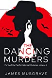 The Dancing Murders: A Literary Historical Mystery Portia of the Pacific, Volume 6 (Portia of the Pacific Historical Mysteries and Legal Thrillers) - Kindle edition by Musgrave, James, Gilman, Mirna. Literature & Fiction Kindle eBooks @ Amazon.com.
