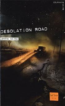 Desolation road par Noirez