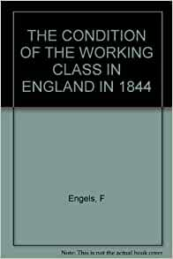 Conditions of the working class in england essay