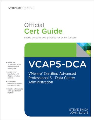 Download VCAP5-DCA Official Cert Guide: VMware Certified Advanced Professional 5- Data Center Administration (VMware Press Certification) Pdf