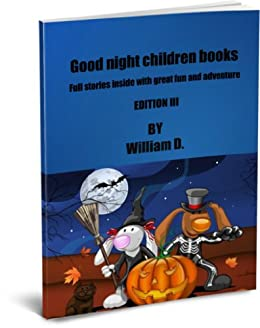 Good night children books - Edition III - Kindle edition by William Media Group. Literature