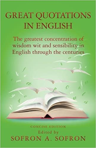 Great Quotations In English The Greatest Concentration Of Wisdom Inspiration Great Quotations