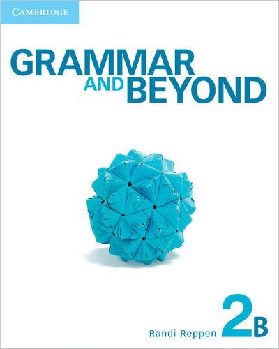 Grammar and Beyond Level 2 Student's Book B, Workbook B, and Writing Skills Interactive Pack