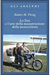 Lo Zen e l'arte della manutenzione della motocicletta Paperback