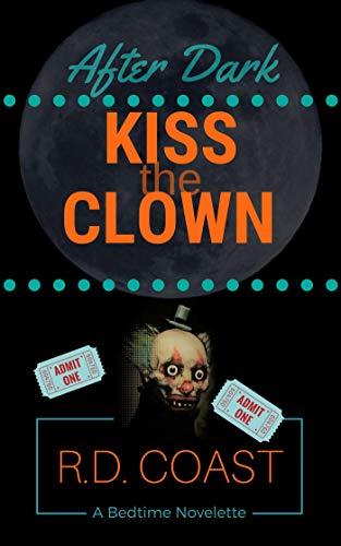 Kiss the Clown (After Dark Book 8)