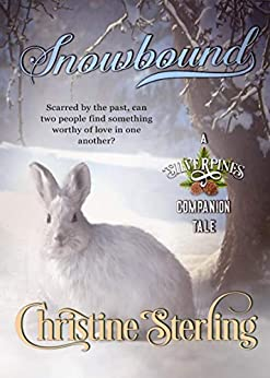 Snowbound (Silverpines Companion Tale Book 2) by [Sterling, Christine]