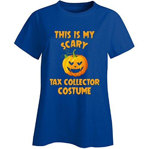 This Is My Scary Tax Collector Costume Halloween Gift - Ladies T-shirt (Tax Collector Costume)