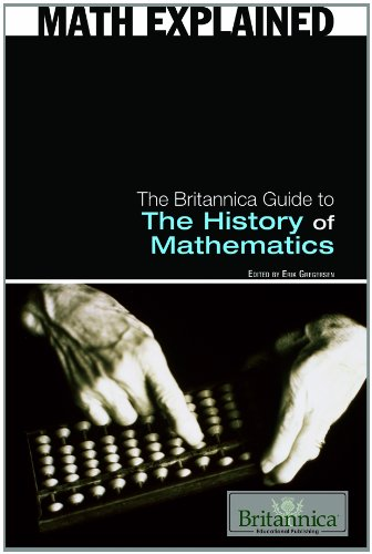 Britannica Guide - The Britannica Guide to the History of Mathematics (Math Explained)