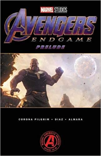 Marvels Avengers: Endgame Prelude Paperback – April 2, 2019
