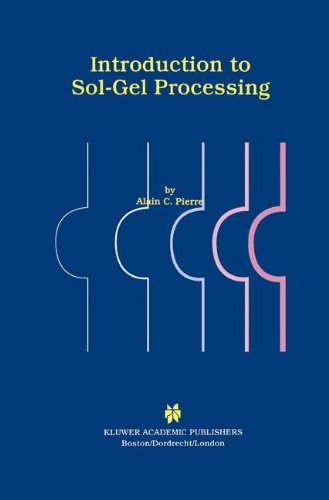 Introduction To Sol Gel Processing  The International Series In Sol Gel Processing  Technology   Applications
