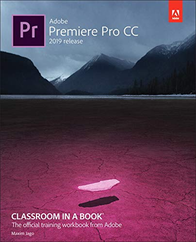 Book cover from Adobe Premiere Pro CC Classroom in a Book (2019 Release) by Maxim Jago