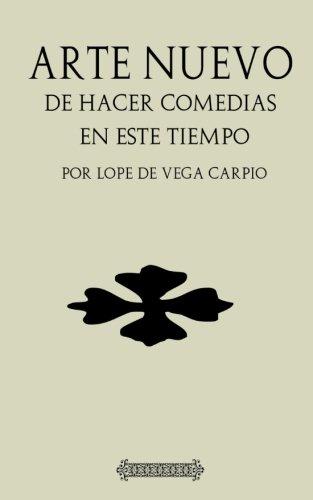 Antología Lope de Vega: Arte nuevo de hacer comedias (con notas) (Spanish Edition)