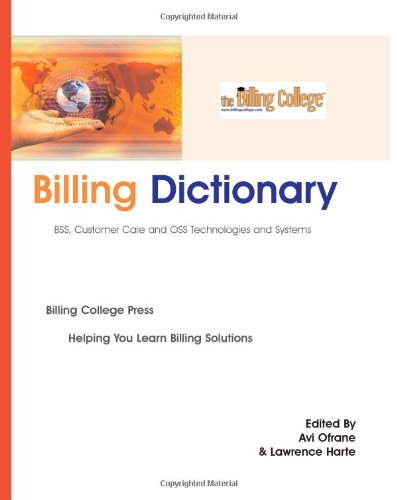 Billing Dictionary, BSS, Customer Care and OSS Technologies and Systems (Perfect Paperback)-cover