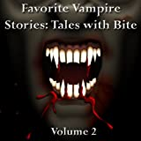 img - for Favorite Vampire Stories: Tales with Bite - Volume 2 book / textbook / text book