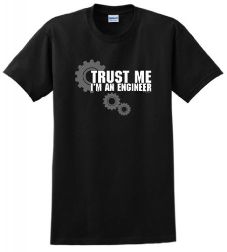 (Trust Me I'm An Engineer T-Shirt 2XL Black )