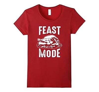 Feast Mode Funny Thanksgiving Tshirt Novelty Shirt