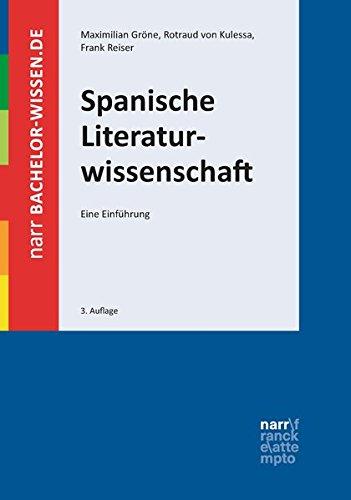 Spanische Literaturwissenschaft: Eine Einführung (bachelor-wissen)