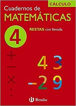 4 Restas Con Llevada (castellano - Material Complementario - Cuadernos De Matemáticas) - 9788421656716 por Ismael Sousa Martín epub