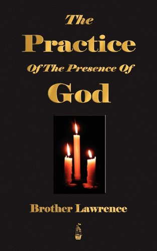 The Practice Of The Presence Of God [Brother Lawrence] (Tapa Blanda)